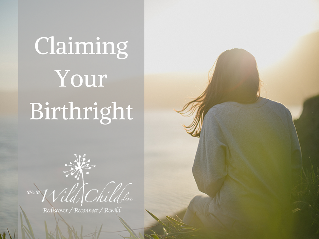 Claiming Your Birthright