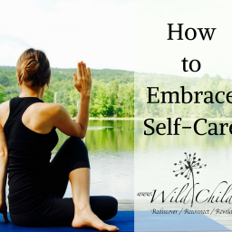 How to Embrace Self-Care