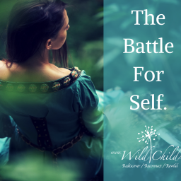 The Battle For Self